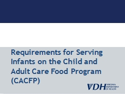 Requirements for Serving Infants on the Child and Adult Car