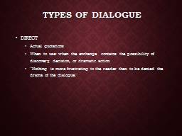 Types of Dialogue PowerPoint PPT Presentation