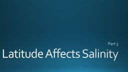 Latitude Affects Salinity