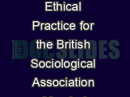 Statement of Ethical Practice for the British Sociological Association March  I