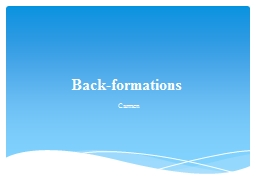 Back-formations PowerPoint PPT Presentation