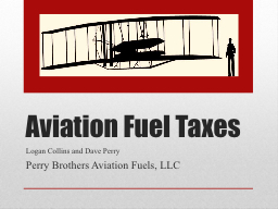 Aviation Fuel Taxes PowerPoint PPT Presentation