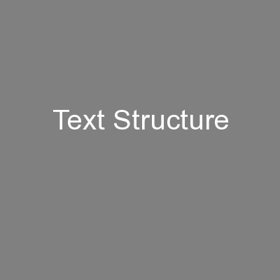 Text Structure PowerPoint PPT Presentation