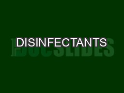 DISINFECTANTS PowerPoint PPT Presentation