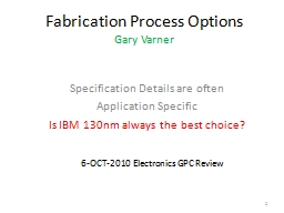 Fabrication Process Options