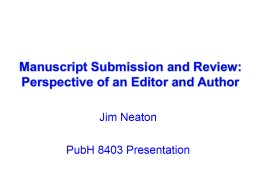 Manuscript Submission and Review: PowerPoint PPT Presentation