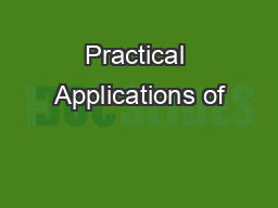 Practical Applications of