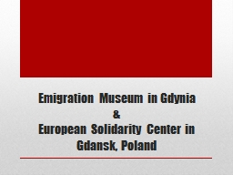Emigration Museum in Gdynia