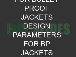 SPECIFICATION FOR BULLET PROOF JACKETS DESIGN PARAMETERS FOR BP JACKETS Shall c