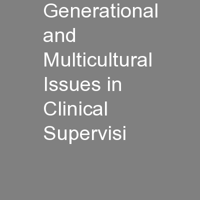 Generational and Multicultural Issues in Clinical Supervisi