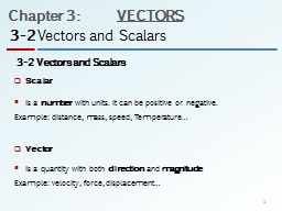 3-2 Vectors and Scalars