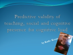 Predictive validity of teaching, social and cognitive prese