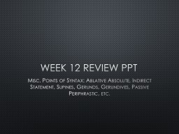 Week 12 Review PPT