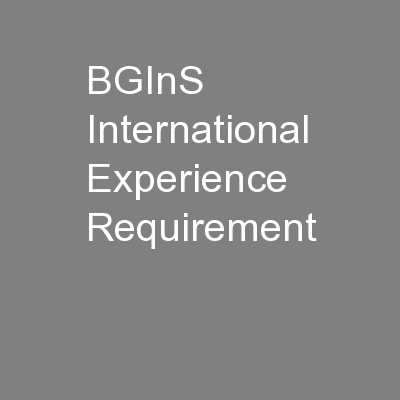 BGInS International Experience Requirement