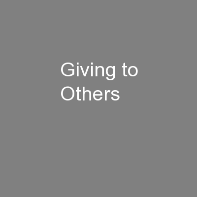 Giving to Others