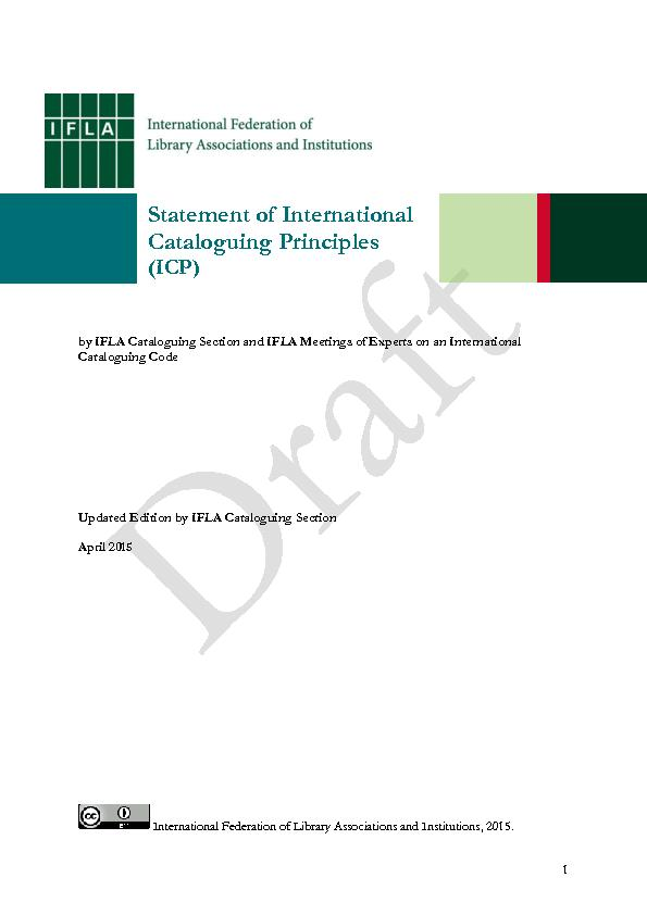 by IFLA Cataloguing Section and IFLA Meetings of Experts on an Interna