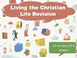 Living the Christian Life PowerPoint PPT Presentation