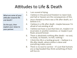 Attitudes to Life & Death PowerPoint PPT Presentation
