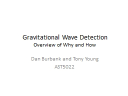 Gravitational Wave Detection PowerPoint PPT Presentation