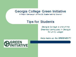 Georgia College is one of the Greenest campuses in Georgia