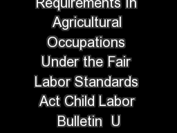Child Labor Requirements In Agricultural Occupations Under the Fair Labor Standards Act Child Labor Bulletin  U