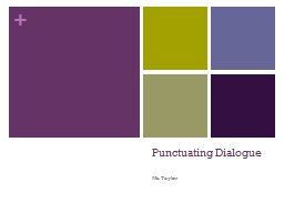 Punctuating Dialogue PowerPoint PPT Presentation