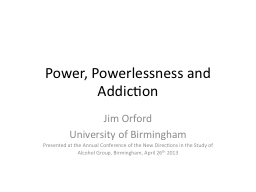 Power, Powerlessness and Addiction