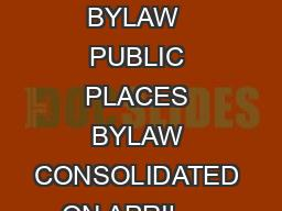 CITY OF EDMONTON BYLAW  PUBLIC PLACES BYLAW CONSOLIDATED ON APRIL     Bylaw  Pa
