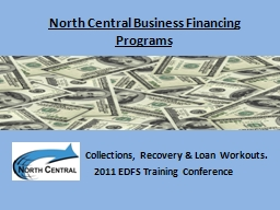 North Central Business Financing Programs