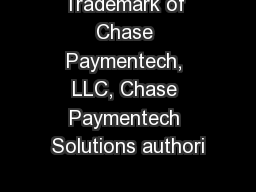 Trademark of Chase Paymentech, LLC, Chase Paymentech Solutions authori