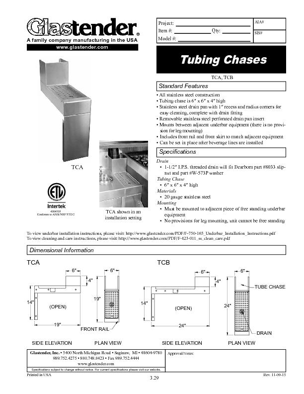 All stainless steel construction• Tubing chase is 6″ x