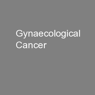 Gynaecological Cancer