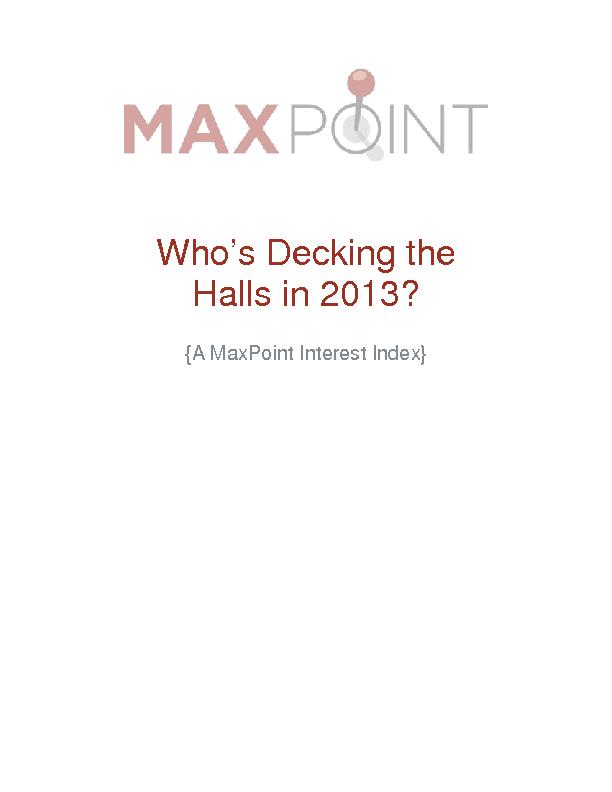 Who's Decking the Halls in 2013?{A MaxPoint Interest Index} ...
