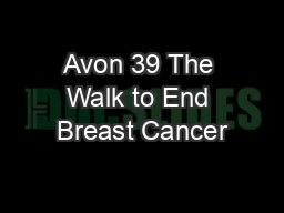 Avon 39 The Walk to End Breast Cancer