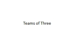 Teams of Three
