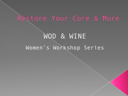 Restore Your Core & More