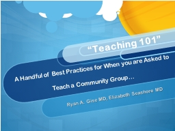 A Handful of Best Practices for When you are Asked to Teach