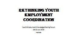 Rethinking Youth Employment Coordination PowerPoint PPT Presentation