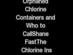Orphaned Chlorine Containers and Who to CallShane FastThe Chlorine Ins