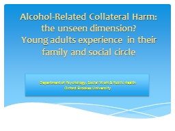Alcohol-Related Collateral Harm: the unseen dimension?