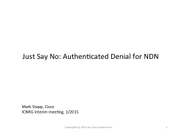 Just Say No: Authenticated Denial for NDN