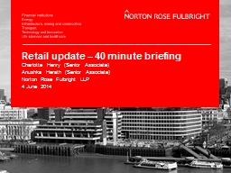Retail update � 40 minute briefing