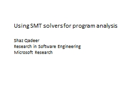 Using SMT solvers for program analysis PowerPoint PPT Presentation