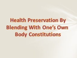 Health Preservation By