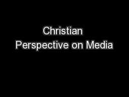 Christian Perspective on Media