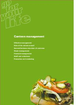 CANTEEN MANAGEMENT Canteen management Effective management Role of the school c