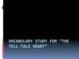 "Vocabulary Study for ""the tell-tale heart"""