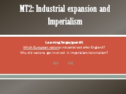 MT2: Industrial expansion and Imperialism