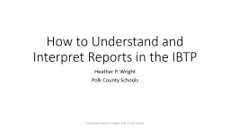 How to Understand and Interpret Reports in the IBTP