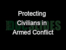 Protecting Civilians in Armed Conflict